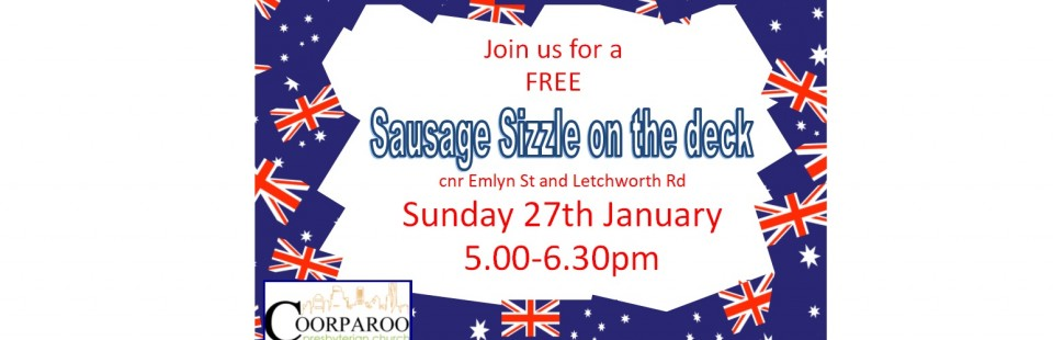 Sausage Sizzle on the deck – 27 Jan 2019