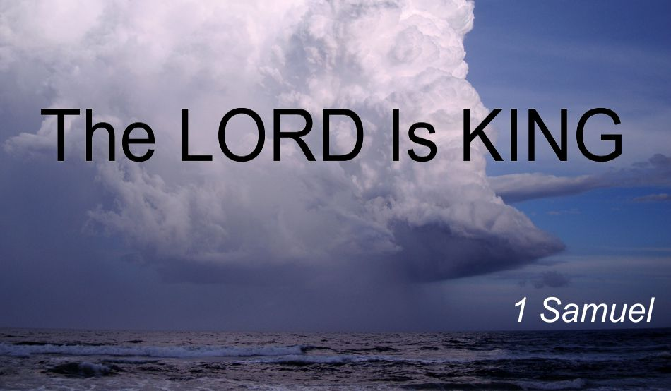 The Lord is King-Cloud-Cropped